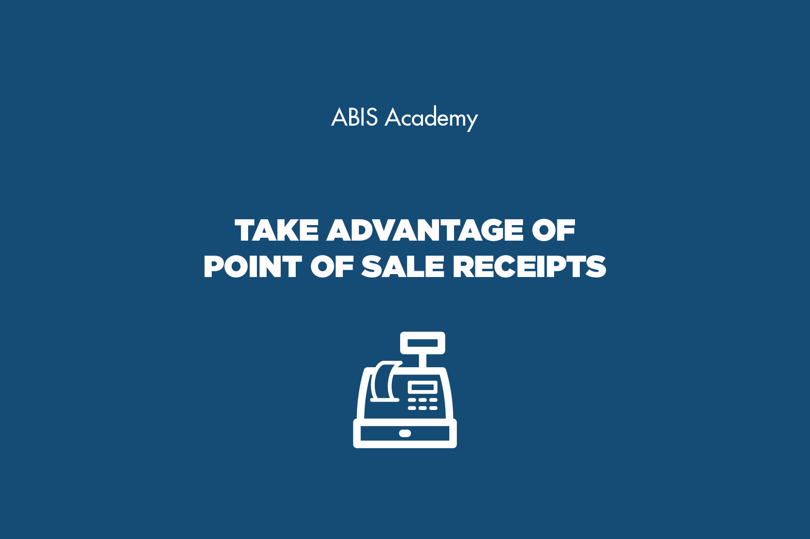 take advantage of point of sale receipts